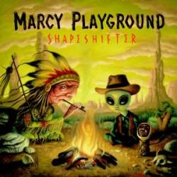 Marcy Playground : Shapeshifter