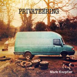 Mark Knopfler : Privateering
