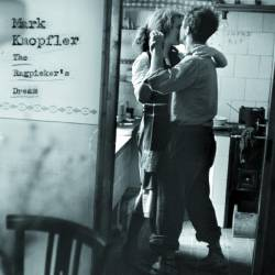 Mark Knopfler : The Ragpicker's Dream (Special Edition)