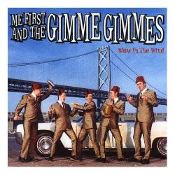 Me First And The Gimme Gimmes : Blow in the Wind