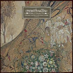Mewithoutyou : It's All Crazy! It's All False! It's All a Dream! It's Alright