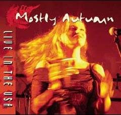 Mostly Autumn : Live in the USA