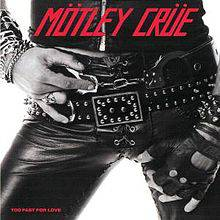 Mötley Crüe : Too Fast for Love