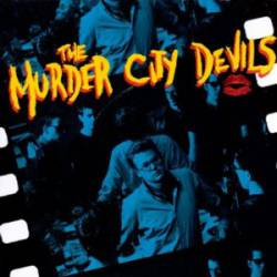 Murder City Devils : The Murder City Devils