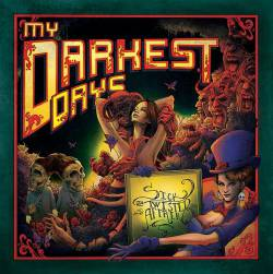 My Darkest Days : Sick & Twisted Affair