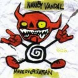 Nancy Vandal : Move Over Satan