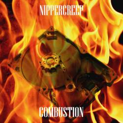 Nippercreep : Combustion