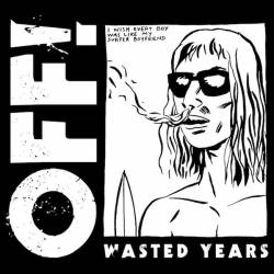 Off : Wasted Years
