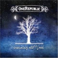 One Republic : Dreaming Out Loud