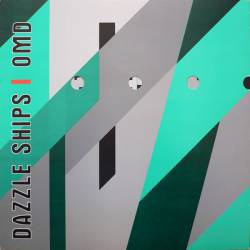 Orchestral Manoeuvres In The Dark : Dazzle Ships