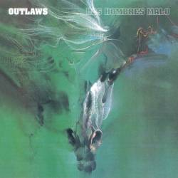 Outlaws : Los Hombres Malo