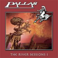 Pallas : The River Sessions 1
