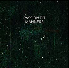 Passion Pit : Manners