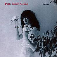 Patti Smith : Wave