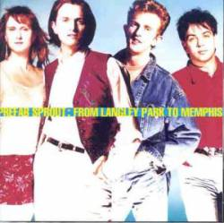 Prefab Sprout : From Langley Park to Memphis