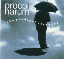 Procol Harum : The Prodigal Stranger