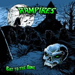 Rampires : Bat to the Bone