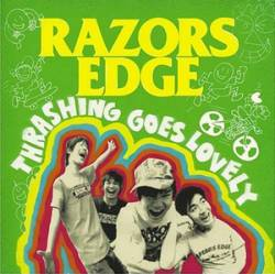 Razors Edge (JAP) : Trashing Goes Lovely