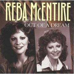 Reba McEntire : Out Of A Dream