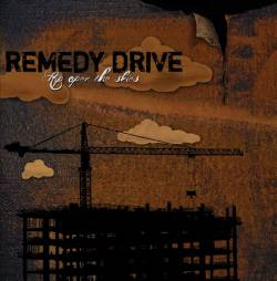 Remedy Drive : Rip Open the Skies