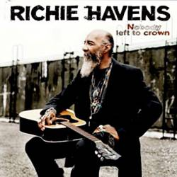 Richie Havens : Nobody Left To Crown