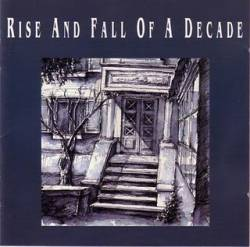 Rise And Fall Of A Decade : Rise and Fall of a Decade
