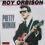 Roy Orbison : Pretty Woman
