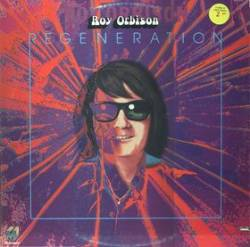 Roy Orbison : Regeneration