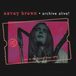 Savoy Brown : Live At The Record Plant