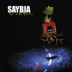 Saybia : Eyes on the Highway