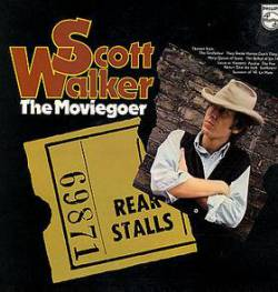 Scott Walker : The Moviegoer