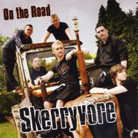 Skerryvore : On the Road