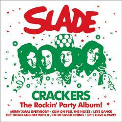 Slade : Crackers
