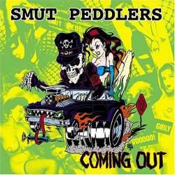 Smut Peddlers : Coming Out