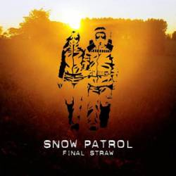 Snow Patrol : Final Straw