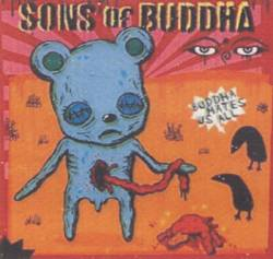 Sons Of Buddha : Buddha Hates Us All