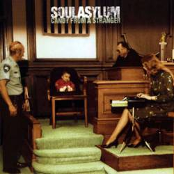 Soul Asylum : Candy from a Stranger