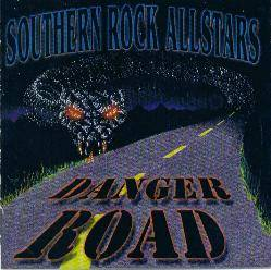 Southern Rock Allstars : Danger Road