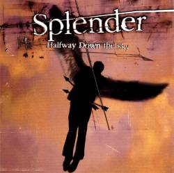 Splender : Halfway Down The Sky