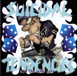 Suicidal Tendencies : 6 the Hard Way