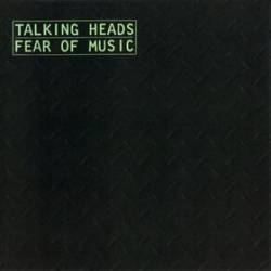 Talking Heads : Fear of Music
