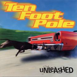 Ten Foot Pole : Unleashed