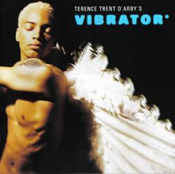Terence Trent D'Arby : Vibrator