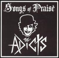 The Adicts : Songs of Praise