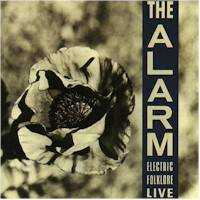The Alarm : Electric Folklore Live
