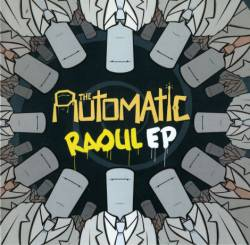 The Automatic : Raoul EP