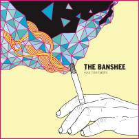 The Banshee : Your Nice Habits
