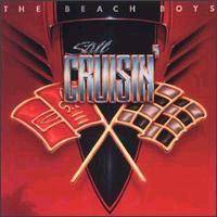 The Beach Boys : Still Cruisin'