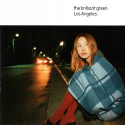 The Brilliant Green : Los Angeles