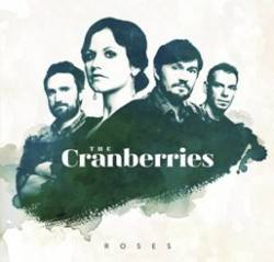 The Cranberries : Roses